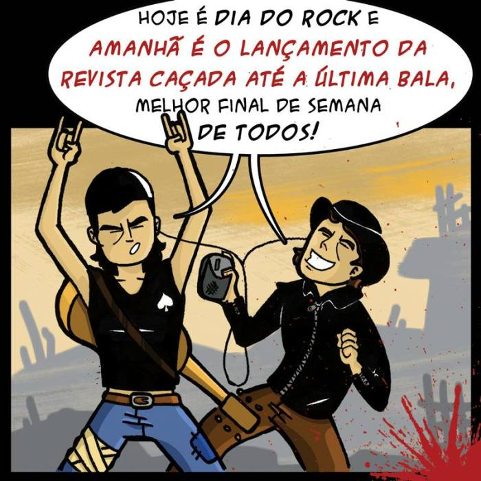 Dia do Rock - Caçada Até a Última Bala