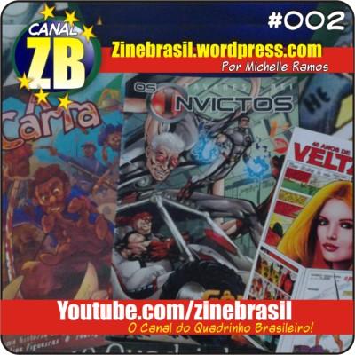 Canal ZB - Quadrinhos Brasileiros - #002 - Os Invictos, Velta, e A Carta!