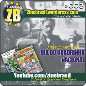 Canal ZB #003 - Dia do Quadrinho Brasileiro