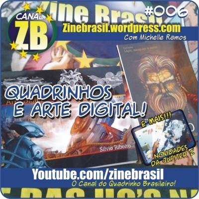 Canal ZB #006: Quadrinhos e Arte Digital