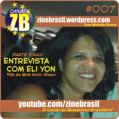 Canal ZB #007: Entrevista com Eli Yon