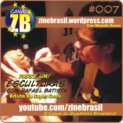Canal ZB #007: Esculturas, com Rafael Batista