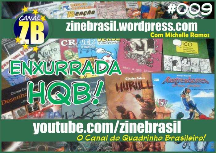 Canal ZB #009 - Enxurrada HQB!