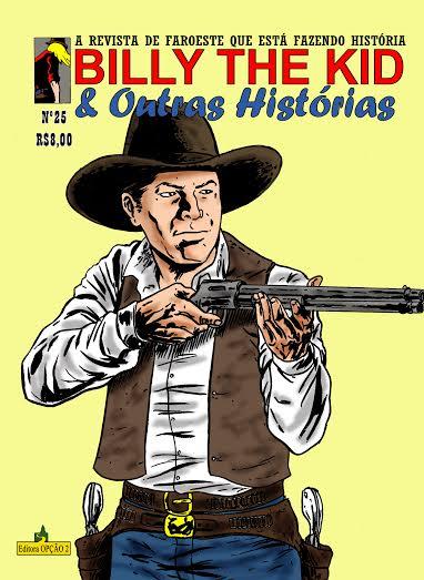 Lançada a edição #25 da Revista Billy The Kid & Outras Histórias