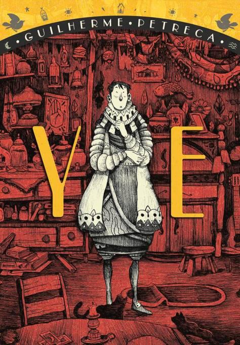 Aventura e fantasia se encontram em YE, de Guilherme Petreca.