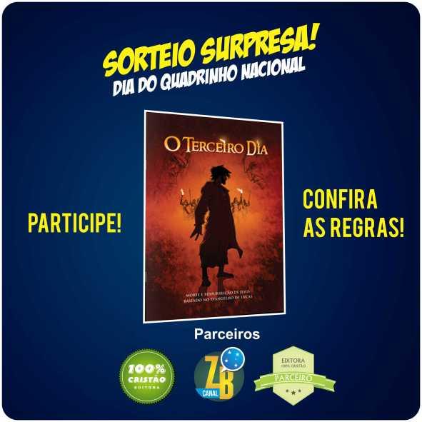 Sorteio - Concorra a uma edição da HQ, O TERCEIRO DIA, da Editora 100% Cristão.