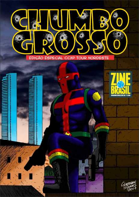 Edição Especial do Chumbo Grosso será lançada na CCXP TOUR NORDESTE
